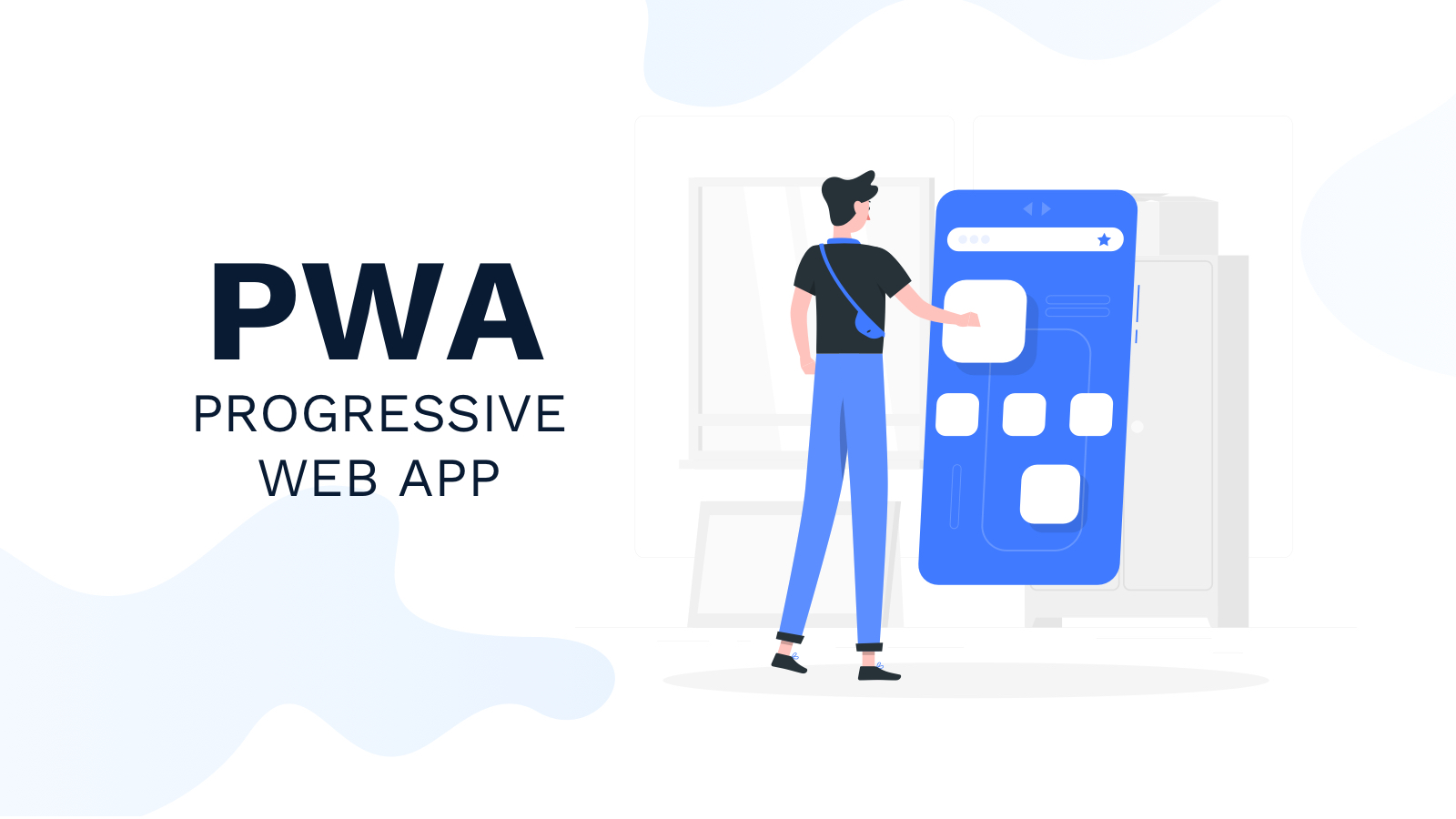 Progressive Wep App PWA — chuẩn mực web tương lai