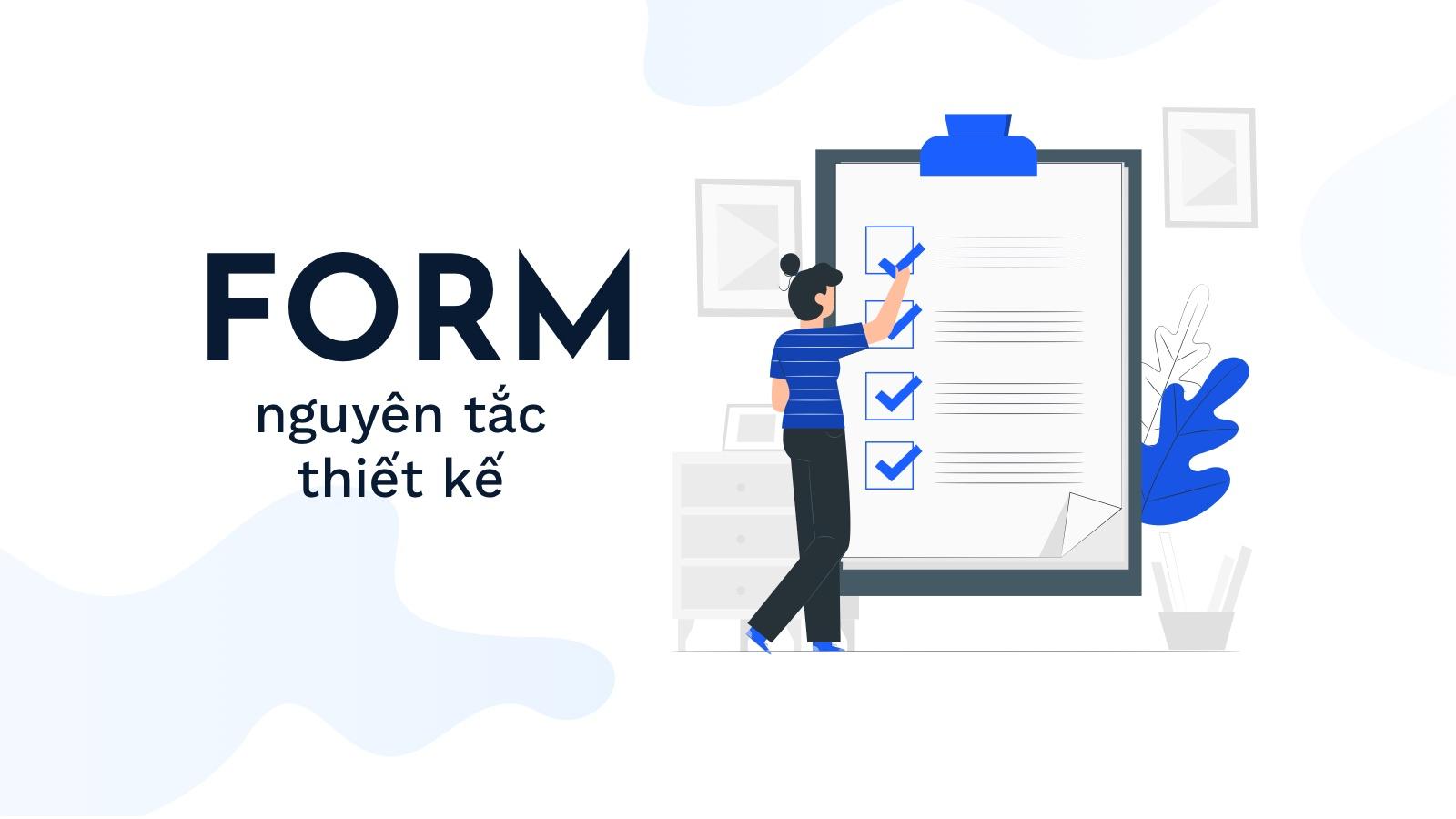 Form - Nguyên tắc thiết kế hướng người dùng